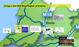 Copy of Living in the Mid-West Region of Ireland