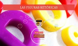 Copy of LAS FIGURAS RETÓRICAS