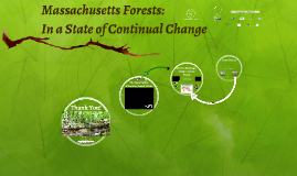 MA Forests: In a State of Continual Change--Mt. Wachusett CC presentation 4-13-15 (draft)