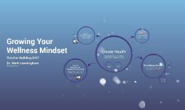Growing Your Wellness Mindset