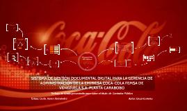 Copy of SISTEMA DE GESTIÓN DOCUMENTAL DIGITAL PARA LA GERENCIA DE ADMINISTRACIÓN DE LA EMPRESA COCA-COLA FEMSA DE VENEZUELA S.A. PLANTA CARABOBO