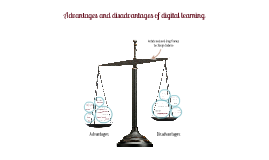 Advantages and disadvantages of digital learning