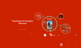 Treatment of Canadian Veterans