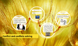 Conflict and conflicts solving