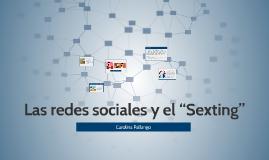 """Las redes sociales y el """"Sexting"""""""