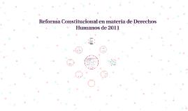 Reforma Constitucional en materia de Derechos Humanos de 201