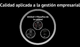 Copy of Materia: Calidad aplicada a la gestión empresarial