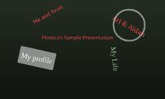 Monica's Sample Presentation