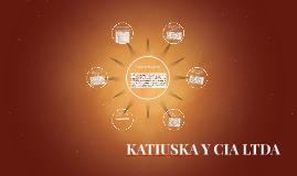 KATIUSKA Y CIA LTDA