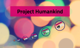 Project Humankind