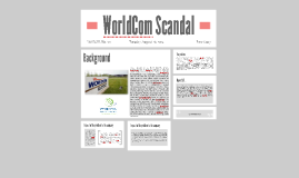 WorldCom Scandal