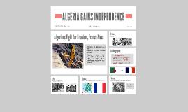 ALGERIA GAINS INNDEPENDENCE