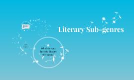 Literary Sub-genres