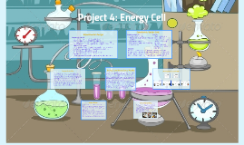 Project 4: Energy Cell