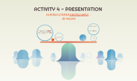 Copy of ACTIVITY 4 - PRESENTATION