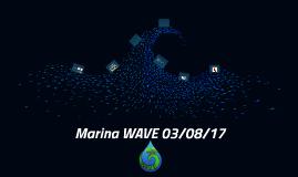 Marina WAVE 03/08/17