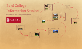 Bard College Information Session