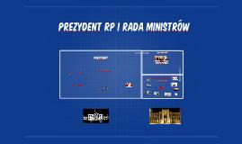 Prezydent RP i Rada Ministrów
