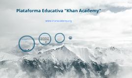 """Plataforma Para Aprendizaje """"Khan Academy"""""""