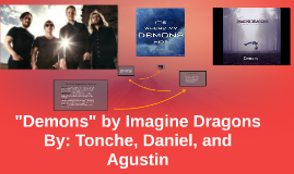 """Demons"" by Imagine Dragons"