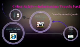 Cyber Safety--Information Travels Fast