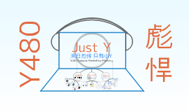Copy of Copy of Just Y联想营销方案