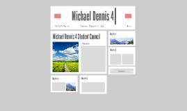 Michael Dennis 4 Student Council