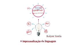Copy of A Impessoalização da linguagem