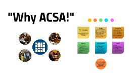 """Why ACSA!"""