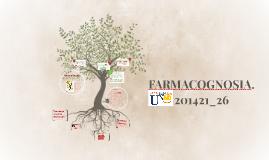 FARMACOGNOSIA & FARMACOERGASIA.