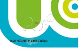 LOS DEPARTAMENTOS ADMINISTRATIVOS