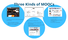3 Kinds of MOOCs