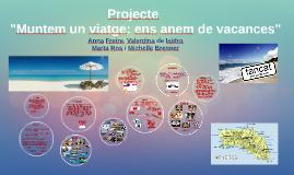 """Projecte """"Muntem un viatge: ens anem de vacances"""""""
