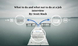 What to do and what not to do when interviewing