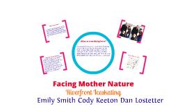 Facing Mother Nature 2