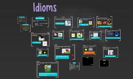 Copy of Idioms