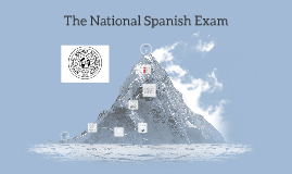The National Spanish Exam