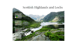 Scottish Highlands and Lochs