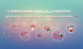 """""""L'EDUCAZIONE INIZIA ALLA NASCITA"""""""