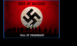 Rise of Nazism, Fall of Democracy