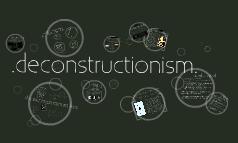 deconstructionismII