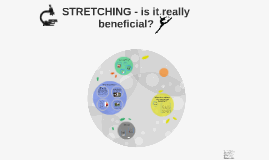 STRETCHING - is it really beneficial?