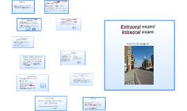 Extraoral exam/ Intraoral exam