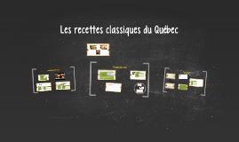 Les classiques du Québec revisités