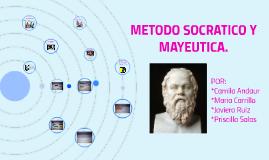 METODO SOCRATICO Y MAYEUTICA.