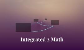 Integrated 2 Math