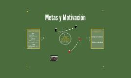 Metas y Motivación
