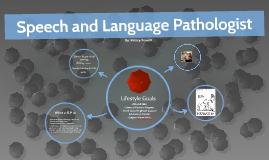 Speech and Language Pathologist