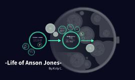 -Life of Anson Jones-