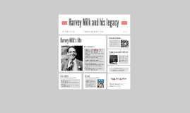 Harvey Milk and his legacy
